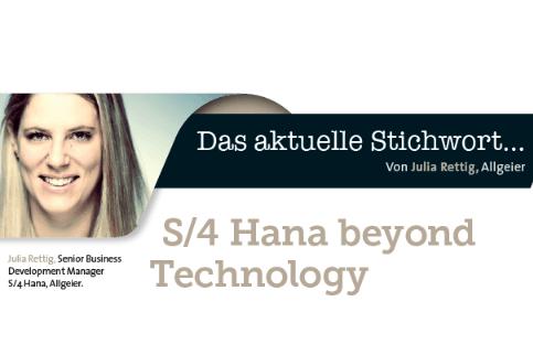 S/4HANA Beyond Technology